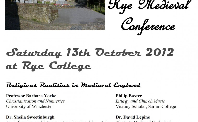 Rye Medieval Conference 2012