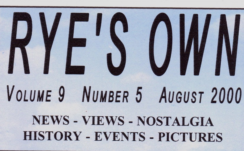 Rye's Own Editorial August 2000