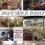 Rope Walk Today